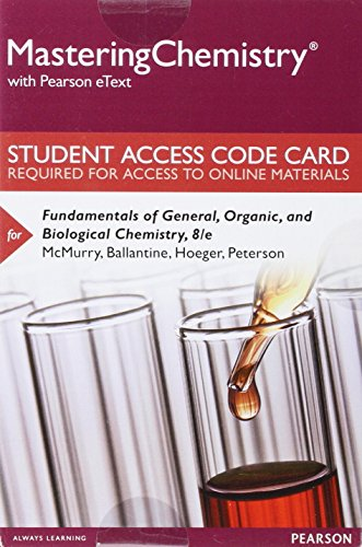 9780134283180: Mastering Chemistry with Pearson eText -- Standalone Access Card -- for Fundamentals of General, Organic, and Biological Chemistry (8th Edition)