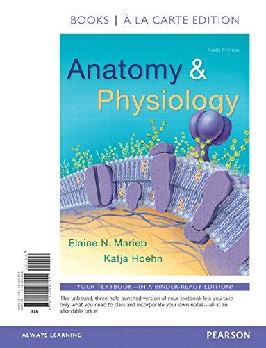 9780134283401: Anatomy & Physiology, Books a la Carte Edition (6th Edition)