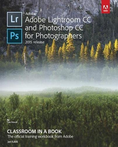 9780134288611: Adobe Lightroom and Photoshop CC for Photographers Classroom in a Book