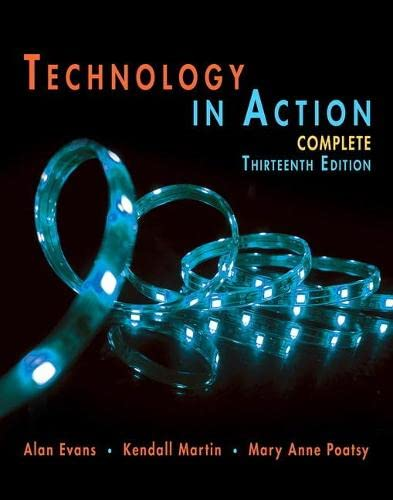 9780134289106: Technology In Action Complete (13th Edition) (Evans, Martin & Poatsy, Technology in Action Series)