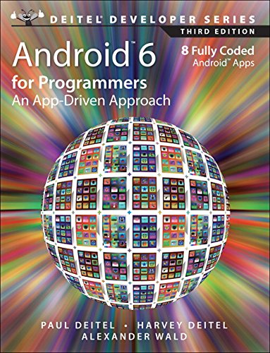 9780134289366: Android 6 for Programmers: An App-Driven Approach (3rd Edition) (Deitel Developer Series)