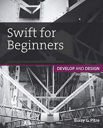 9780134289779: Swift for Beginners: Develop and Design (2nd Edition)