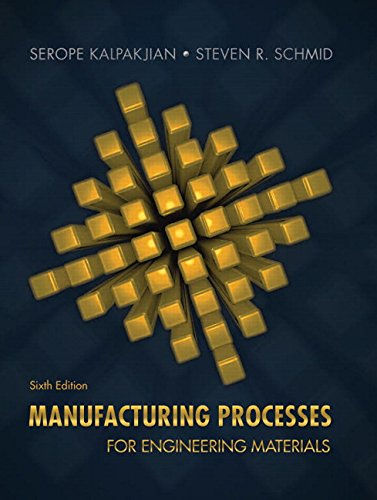 9780134290553: Manufacturing Processes for Engineering Materials