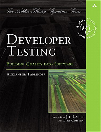 9780134291062: Developer Testing: Building Quality into Software (Addison-Wesley Signature) (Addison-Wesley Signature Series)