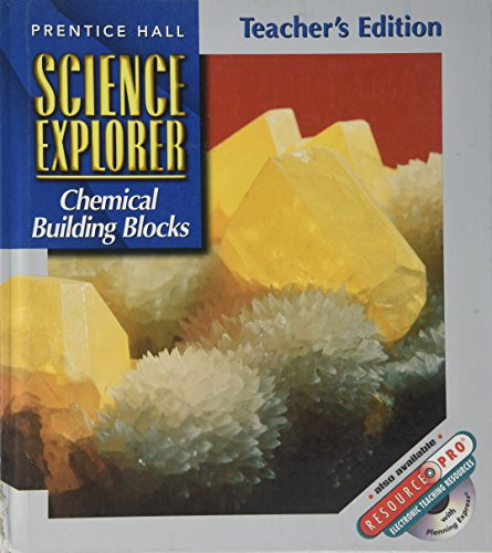Science Explorer: Chemical Building Blocks, Teacher's Edition (0134292006) by Padilla, Michael J.; Miaoulis, Ioannis; Cyr, Martha