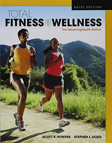 9780134299211: Total Fitness & Wellness, The Mastering Health Edition, Brief Edition (5th Edition)