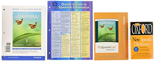 9780134300474: ¡Arriba!: comunicación y cultura, 2015 Release, Books a la Carte Edition, MyLab Spanish with Pearson eText -- Access Card,Quick Guide to Spanish ... Oxford New Spasnish Dictionary (6th Edition)