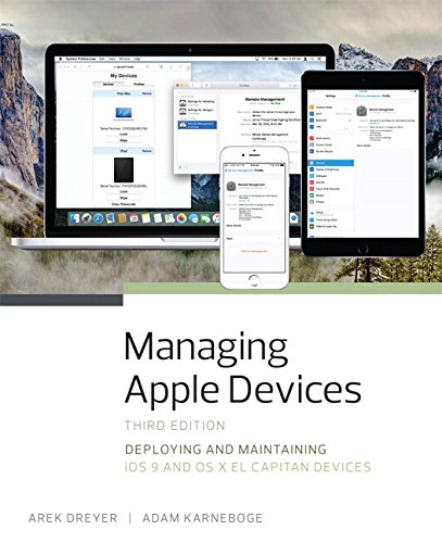 9780134301853: Managing Apple Devices: Deploying and Maintaining iOS 9 and OS X El Capitan Devices (3rd Edition)
