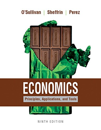 Economics: Principles, Applications, and Tools Plus Myeconlab with Pearson Etext (2-Semester Access...