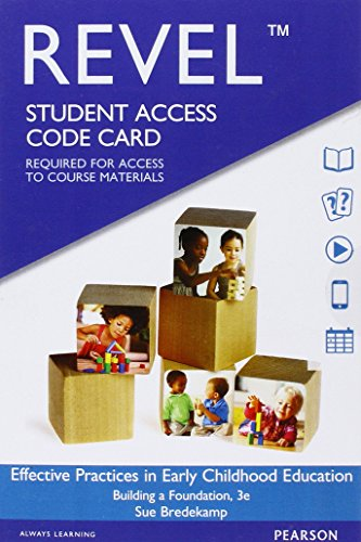 REVEL for Effective Practices in Early Childhood Education: Building a Foundation -- Access Card (...