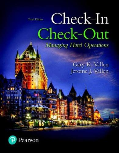 9780134303505: Check-in Check-Out: Managing Hotel Operations (10th Edition) (What's New in Culinary & Hospitality)