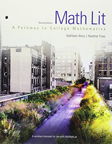 Math Lit plus MyMath Lab -- Access: Almy, Kathleen, Foes,