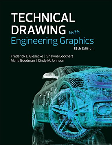 Technical Drawing with Engineering Graphics (15th Edition): Giesecke, Frederick E.;
