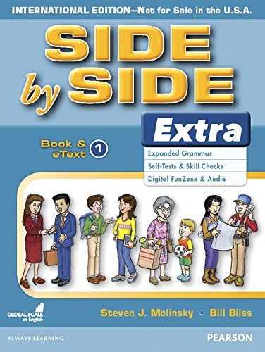 9780134306513: Side by Side Extra Book & eText 1 (International)