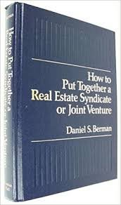 9780134306537: How to Put Together a Real Estate Syndicate or Joint Venture