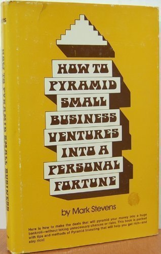 9780134306865: How to Pyramid Small Business Ventures