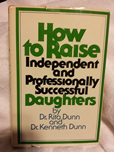 How to raise independent and professionally successful daughters: Rita Stafford Dunn