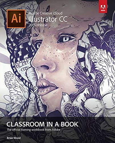 9780134308111: Adobe Illustrator CC Classroom in a Book (2015 release)