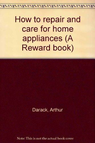 How to repair and care for home: Darack, Arthur