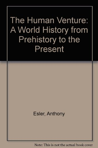 9780134309439: Human Venture: A World History from Prehistory to the Present