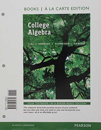 9780134309675: College Algebra, Books a la Carte Edition plus MyLab Math with Pearson eText -- Access Card Package (12th Edition)