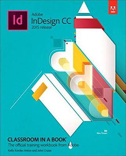 9780134310008: Adobe Indesign CC Classroom in a Book 2015