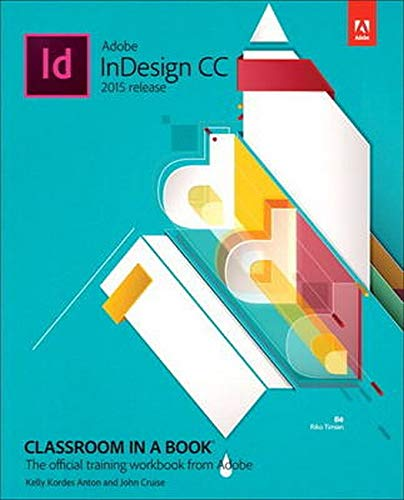 9780134310008: Adobe InDesign CC Classroom in a Book (2015 release)