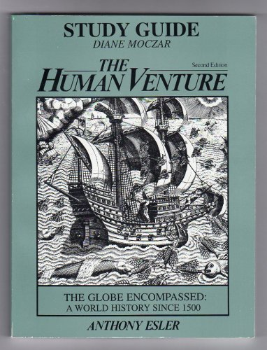 The Human Venture - Anthony Esler -: Diane Moczar