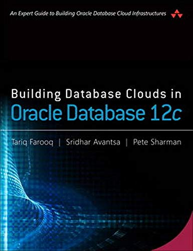 9780134310862: Building Database Clouds in Oracle 12c