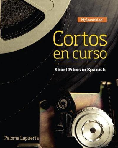 9780134311180: Cortos en curso, Short Films in Spanish