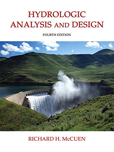 9780134313122: Hydrologic Analysis and Design (4th Edition)