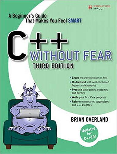 9780134314303: C++ Without Fear: A Beginner's Guide That Makes You Feel Smart (3rd Edition)