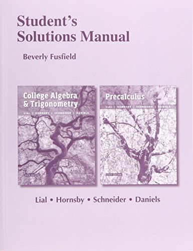 9780134314341: Student's Solutions Manual for College Algebra and Trigonometry and Precalculus