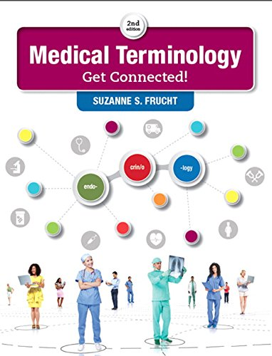 9780134318134: Medical Terminology: Get Connected! (2nd Edition)