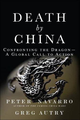 9780134319032: Death by China: Confronting the Dragon - A Global Call to Action