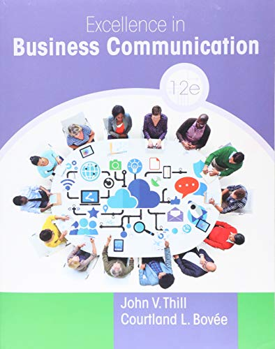 9780134319056: Excellence in Business Communication (12th Edition)