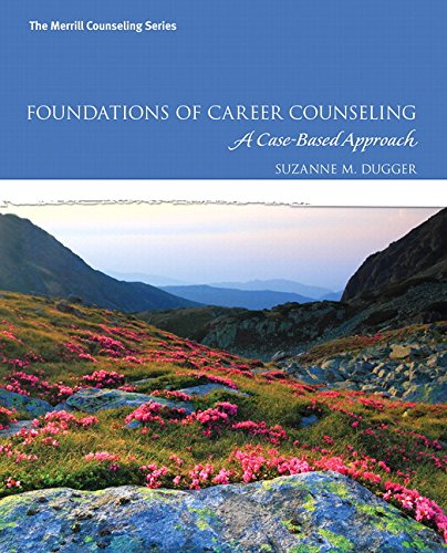 9780134319735: Foundations of Career Counseling: A Case-Based Approach with MyLab Counseling with Pearson eText -- Access Card Package