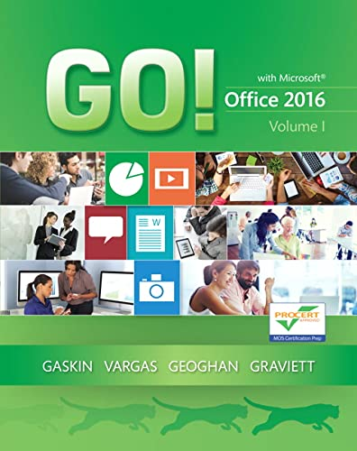 9780134320779: GO! with Office 2016 Volume 1 (GO! for Office 2016 Series) - Standalone book