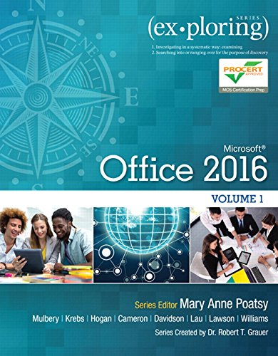 9780134320793: Exploring Microsoft Office 2016 Volume 1 (Exploring for Office 2016 Series)