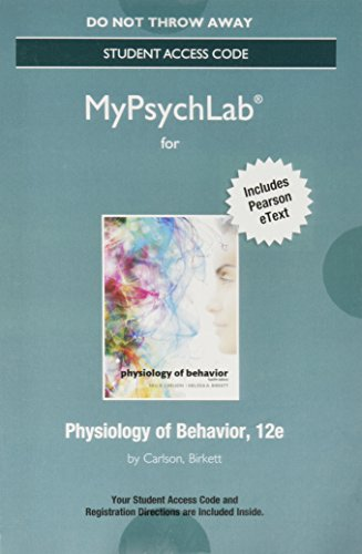 9780134320878: NEW MyLab Psychology with Pearson eText - Standalone Access Card - for Physiology of Behavior (12th Edition) (New My Psych Lab)