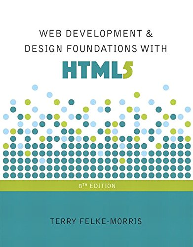 9780134322759: Web Development and Design Foundations with HTML5 (8th Edition)