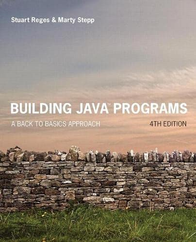 9780134322766: Building Java Programs: A Back to Basics Approach