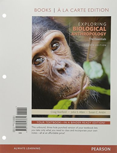 9780134323831: Exploring Biological Anthropology: The Essentials, Books a la Carte Edition (4th Edition)