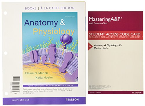 9780134324241: Anatomy & Physiology, Books a la Carte Plus Mastering A&P with Pearson eText - Access Card Package (6th Edition)