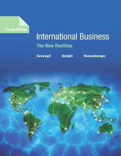 International Business: The New Realities (4th Edition): Riesenberger, John, Knight,