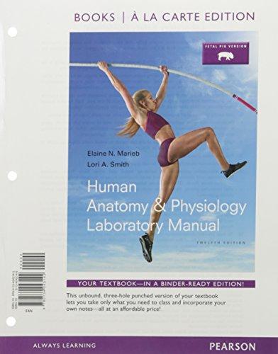 9780134325835: Human Anatomy & Physiology, Books a la Carte Edition ...