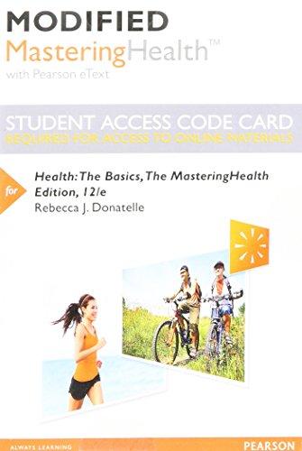 Modified Mastering Health with Pearson Etext --: Rebecca J Donatelle