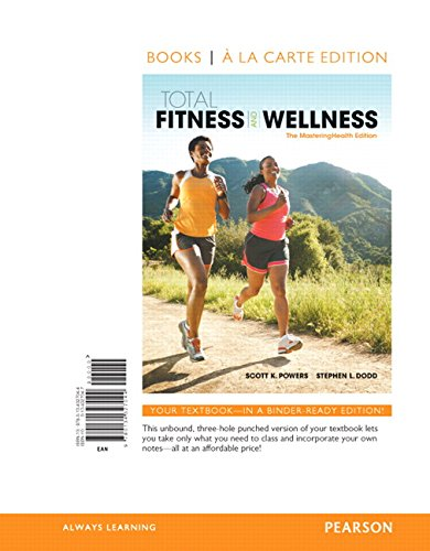 9780134327044: Total Fitness & Wellness, The MasteringHealth Edition, Books a la Carte Edition (7th Edition)