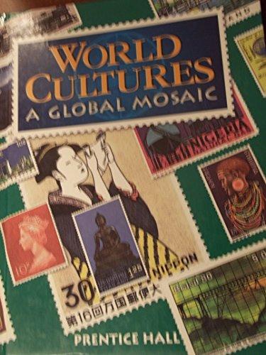 9780134328478: World Cultures: A Global Mosaic