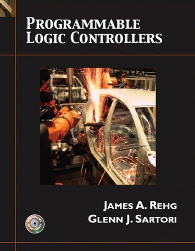 Programmable Logic Controllers: Rehg, James A.: